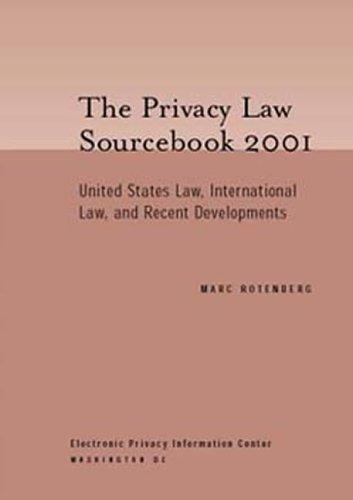 The Privacy Law Sourcebook 2001 by Marc Rotenberg