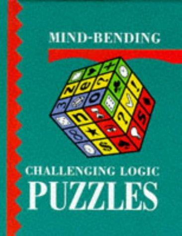 Mind Bending Challenging Logic Puzzles (Mind-Bending Challenging Logic) by Lagoon Books