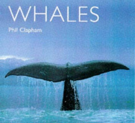 Whales (World Life Library Special) by Phil Clapham