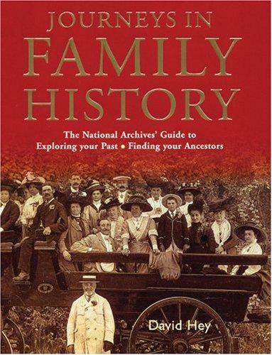 Journeys in Family History by David Hey