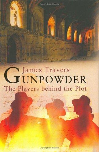 Gunpowder by James Travers