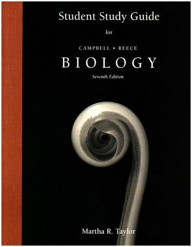 Study Guide for Biology by Martha R. Taylor, Campbell