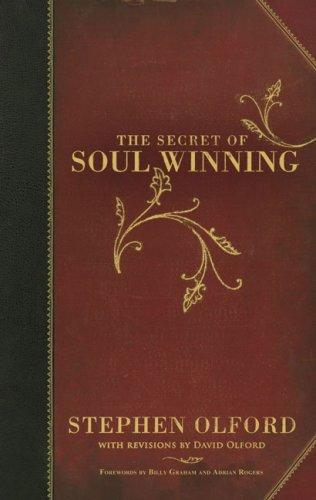 The Secret of Soul Winning by Graham, Billy