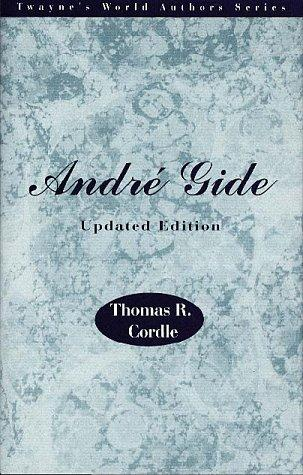 World Authors Series - Andre Gide, Updated Edition by Cordle