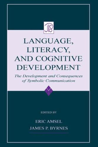 Language, literacy, and cognitive development by edited by Eric Amsel, James P. Byrnes.