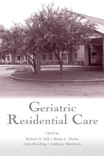 Geriatric residential care by