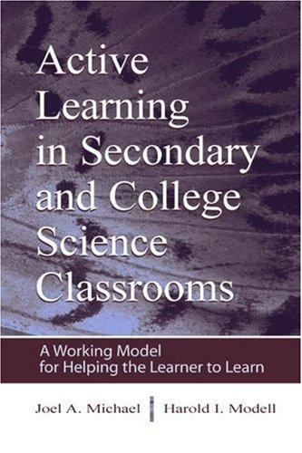 Active learning in secondary and college science classrooms by