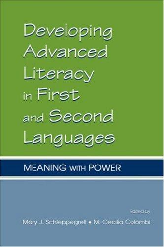 Developing advanced literacy in first and second languages by Mary Schleppegrell