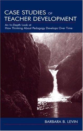 Case Studies of Teacher Development