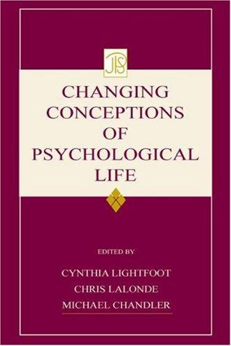 Changing conceptions of psychological life by