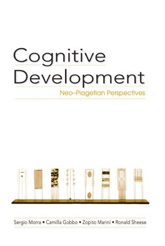Cognitive Development by Sergio Morra, Camilla Gobbo, Zopito Marini, Ronald Sheese