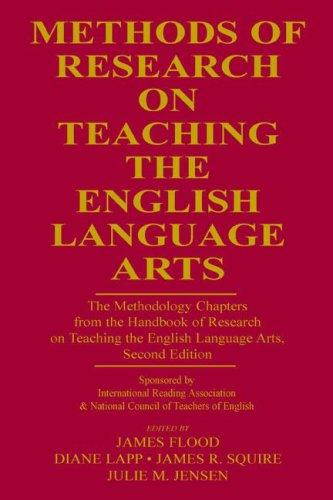 Methods of research on teaching the English language arts by