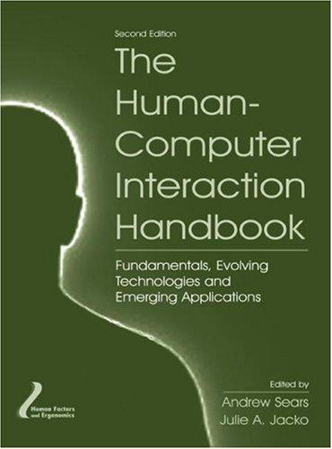 The human-computer interaction handbook by