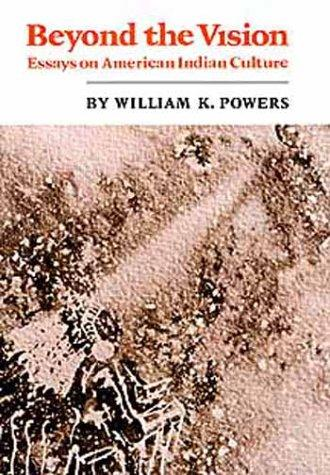 Beyond the vision by William K. Powers