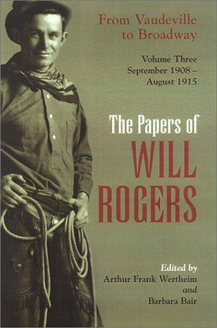 The Papers of Will Rogers by Will Rogers