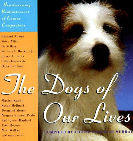 The Dogs Of Our Lives by Louise Murray