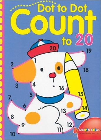 Dot-to-Dot Count to 20 by Inc. Sterling Publishing Co.