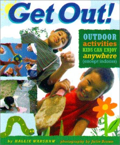 Get out! by Hallie Warshaw