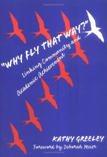 Why Fly That Way? by Katherine Greeley