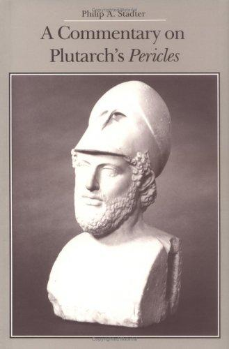 A commentary on Plutarch's Pericles by Philip A. Stadter
