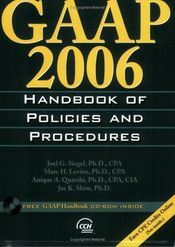 GAAP 2006 Handbook of Policies and Procedures (Gaap Handbook of Policies and Procedures) by Jae K. Shim