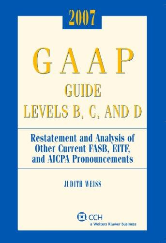 GAAP Guide Levels B, C, and D (2007) by Judith Weiss