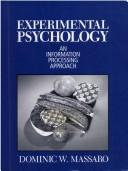 Experimental psychology by Dominic W. Massaro
