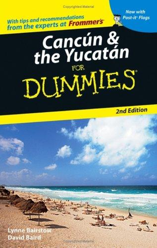 Cancún & the Yucatán for dummies by