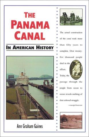 The Panama Canal in American history by Ann Gaines