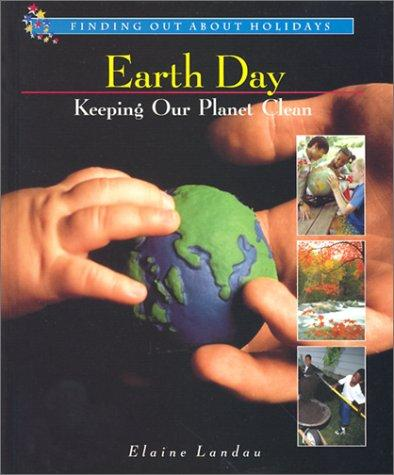 Earth Day by Elaine Landau