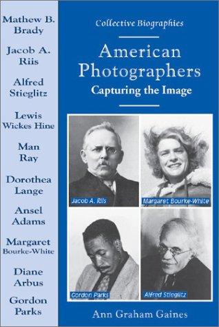 American Photographers by Ann Gaines