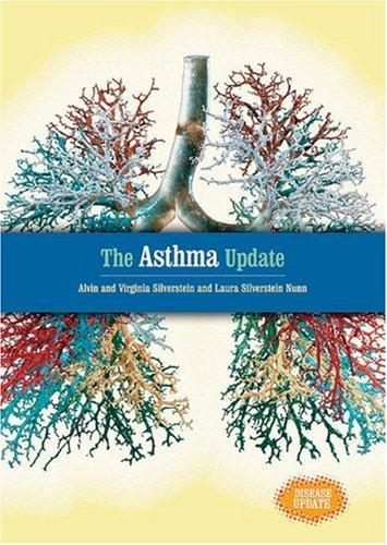The asthma update by Alvin Silverstein