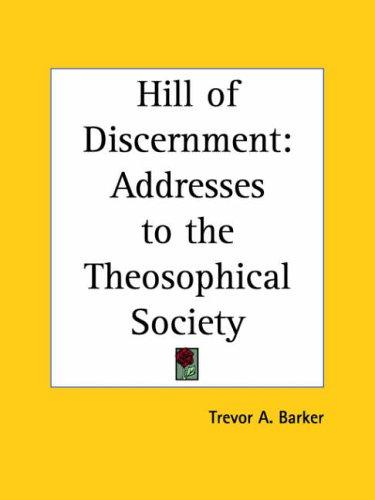 Hill of Discernment by Trevor A. Barker