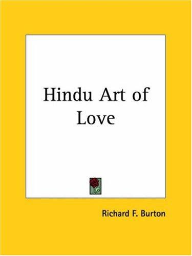 Hindu Art of Love by Burton, Richard Sir