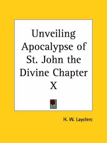 Unveiling Apocalypse of St. John the Divine Chapter X by H. W. Layclerc