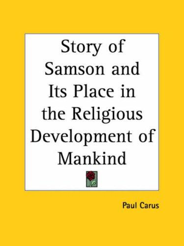 Story of Samson and Its Place in the Religious Development of Mankind