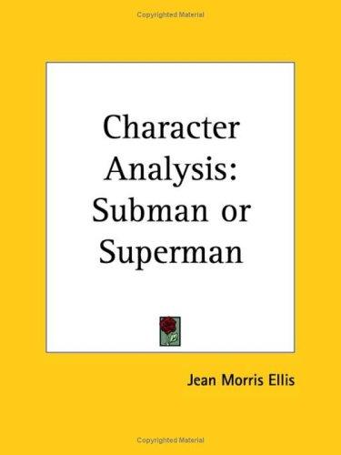 Character Analysis by Jean Morris Ellis