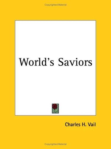 World's Saviors by Charles Vail