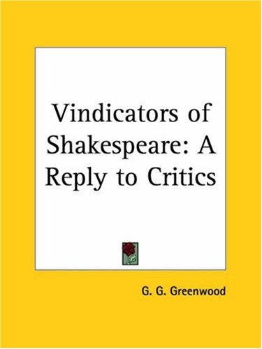 Vindicators of Shakespeare by Granville G. Greenwood