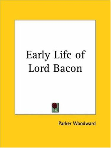 Early Life of Lord Bacon