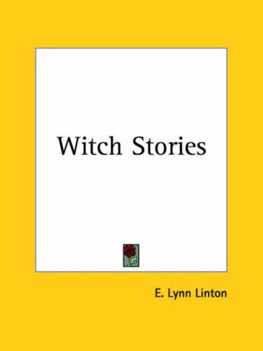 Witch stories by Elizabeth Lynn Linton