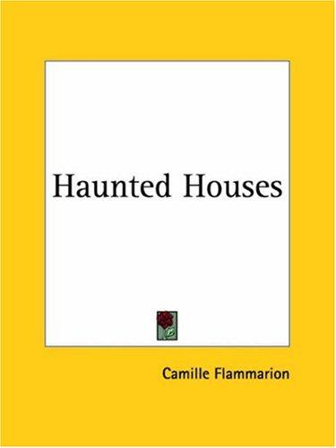 Haunted houses by Camille Flammarion