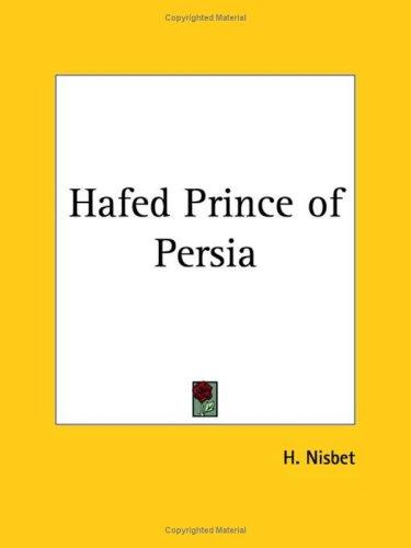Hafed Prince of Persia by H. Nisbet