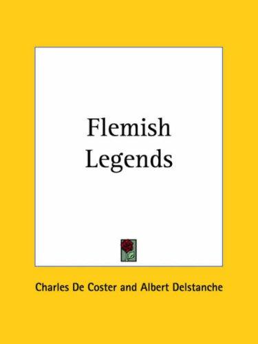 Flemish Legends by Charles De Coster