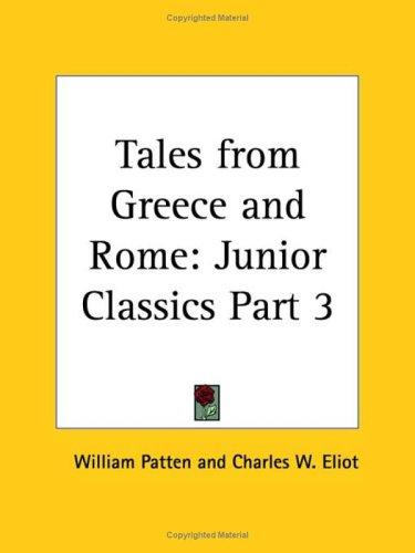Tales from Greece and Rome by Charles W. Eliot