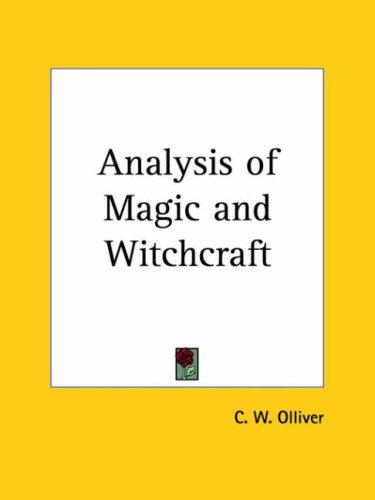 Analysis of Magic and Witchcraft by C. W. Olliver
