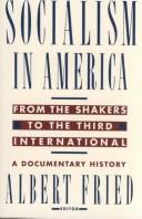 Socialism in America from the Shakers to the Third International