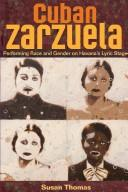 Cuban Zarzuela by Susan Thomas