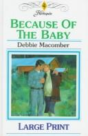Because of the Baby (Midnight Sons Series #4) (Harlequin Romance, No 3395) by