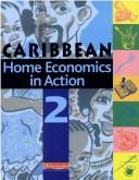 Home Economics in Action - Book 2 by Caribbean Association